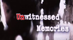 Unwitnessed Memories Poster